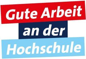 """Banner mit dem Titel """"Gute Arbeit an der Hochschule"""""""